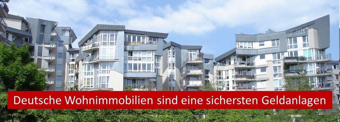 Deutsche Wohnimmobilien sind eine der sichersten Geldanlagen weltweit