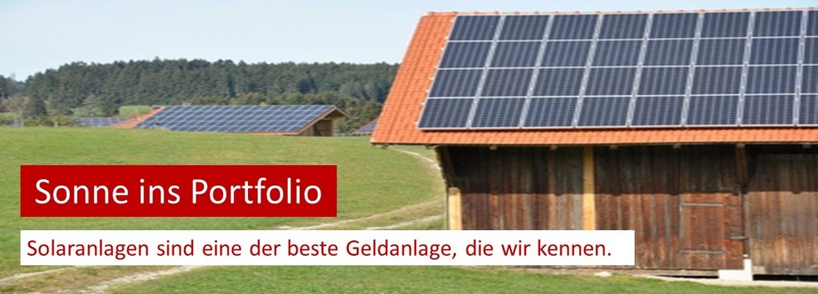 Solaranlagen sind eine der besten Geldanlagen, die wir kennen